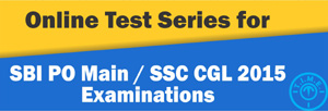 Online Test Series for SSC CGLE & SBI PO 2015